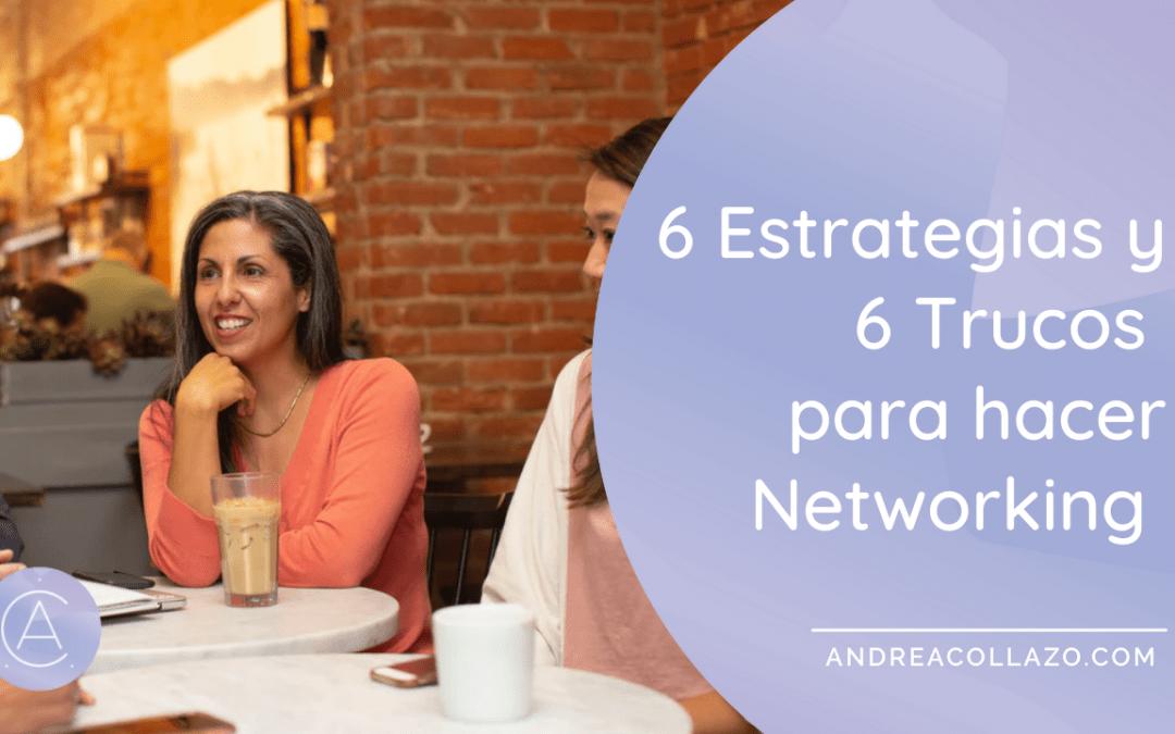 6 Estrategias y 6 trucos para hacer Networking