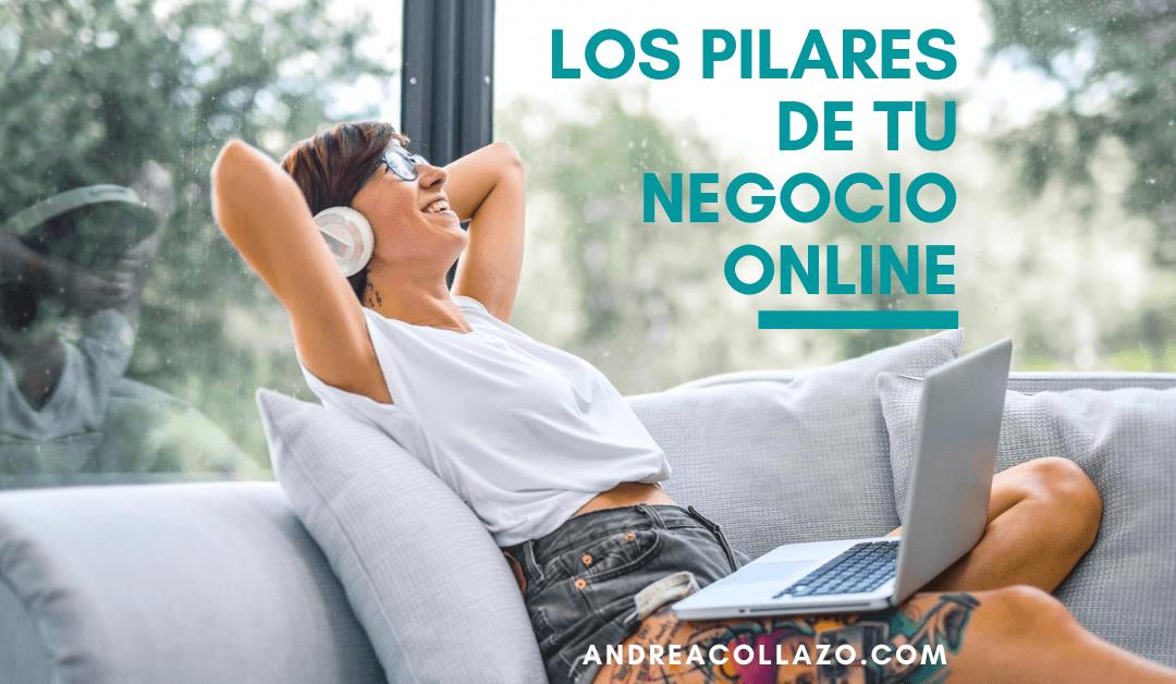 Los pilares de tu negocio online (2)