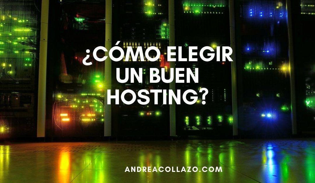 ¿Cómo elegir un buen hosting para tu negocio digital?