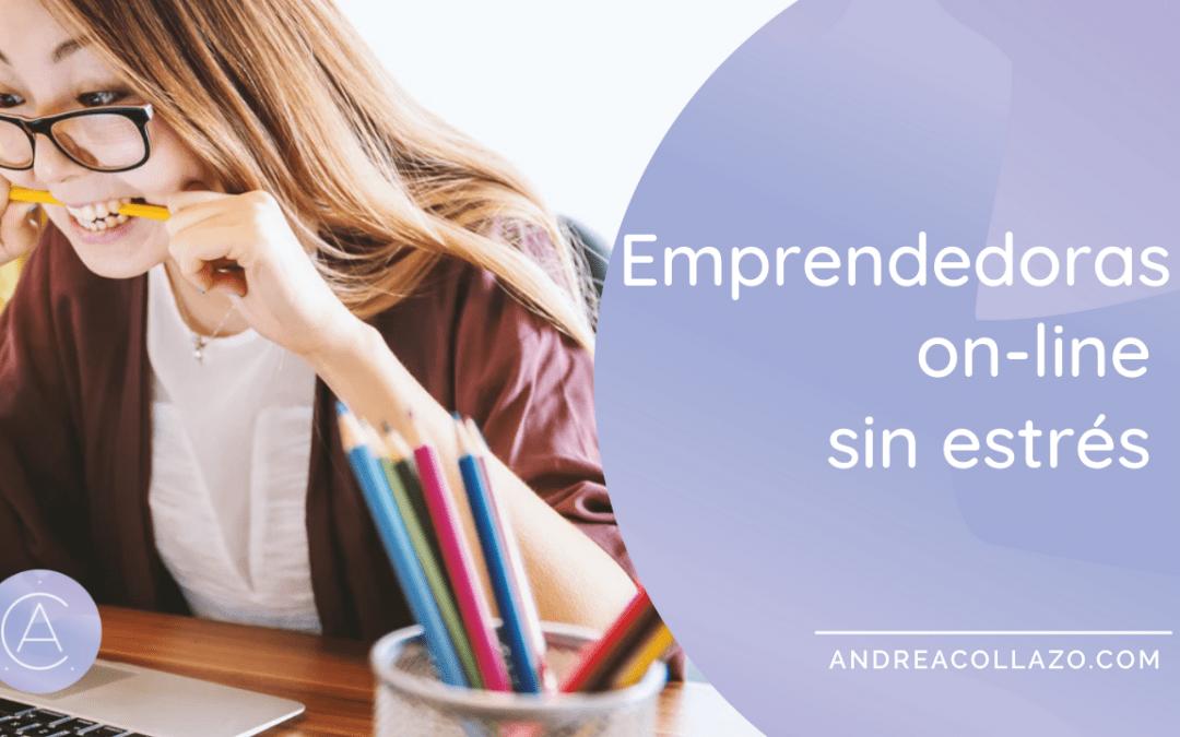Emprendedoras on-line sin estrés