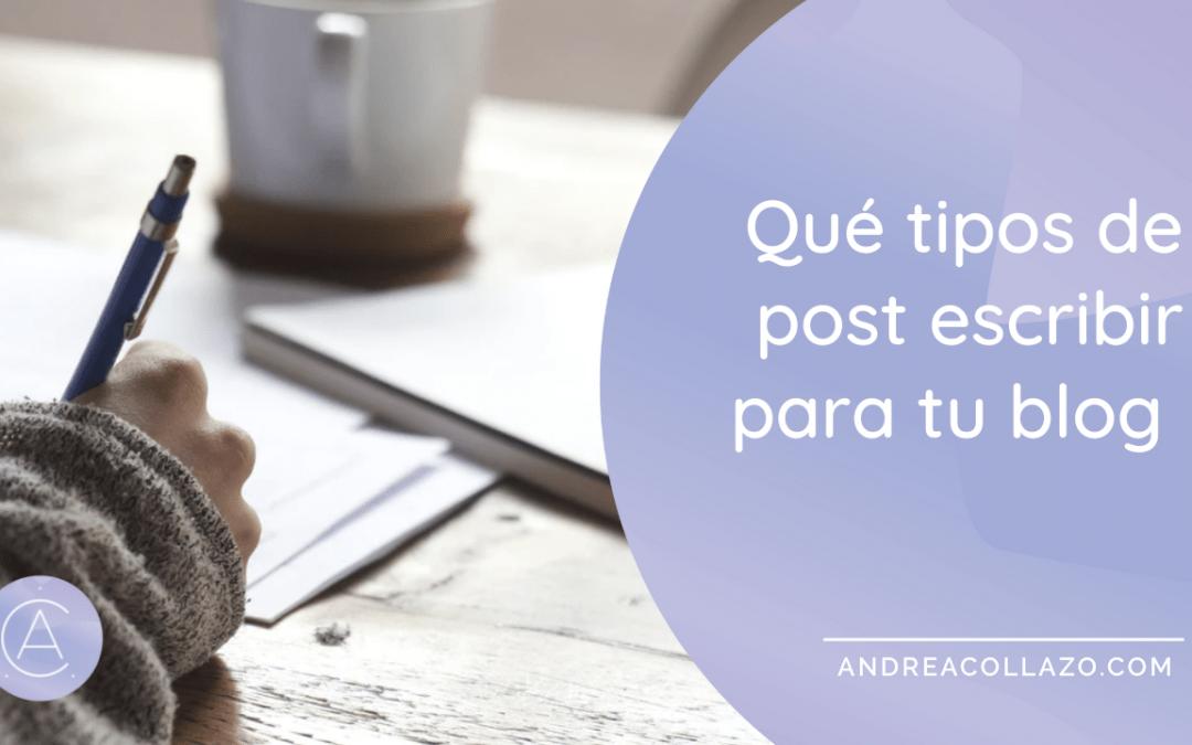¿Qué tipo de post esribir para tu blog?