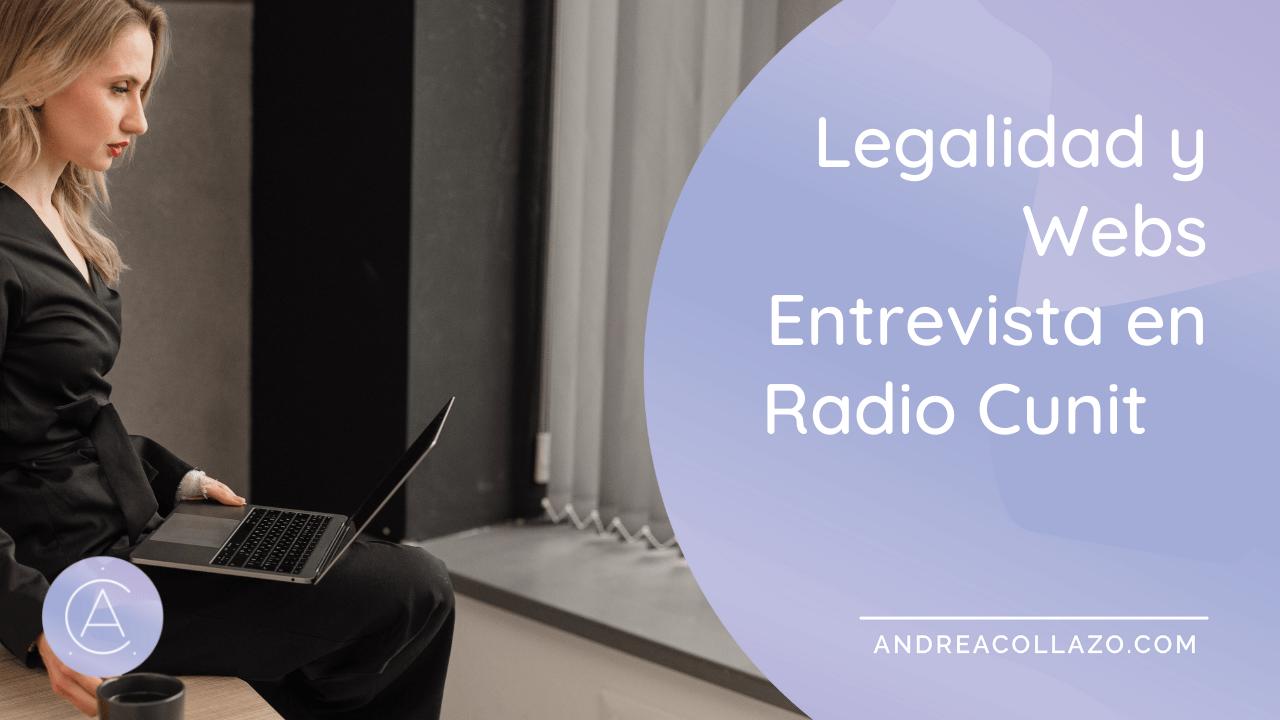 LEGALIDAD Y WEBS ENTREVISTA EN RADIO CUNIT