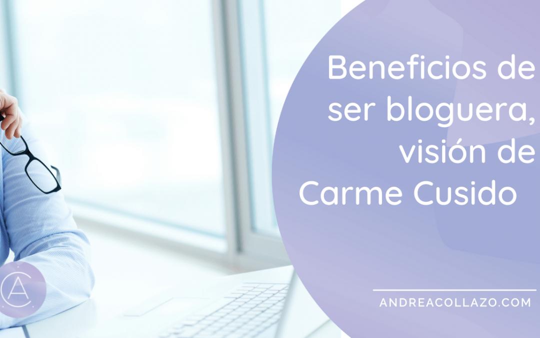 Beneficios de ser bloguera, visión de Carme Cusido