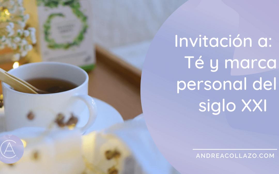 Invitación a: Té y marca personal del siglo XXI